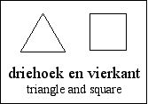 [a triangle and a square]